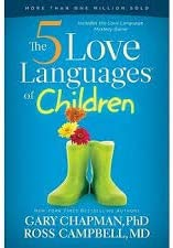 0802412858 9780802412850 The Secret to Loving Children Effectively Reissue Edition by Gary Chapman The 5 Love Languages of Children