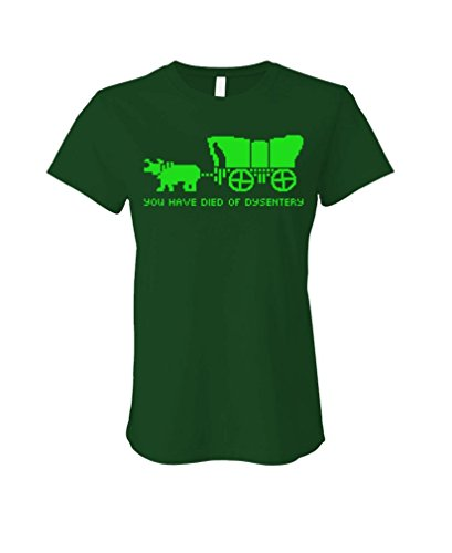 You Have Died Dysentery - Oregon Game - Ladies Cotton T-Shirt, S, Forest