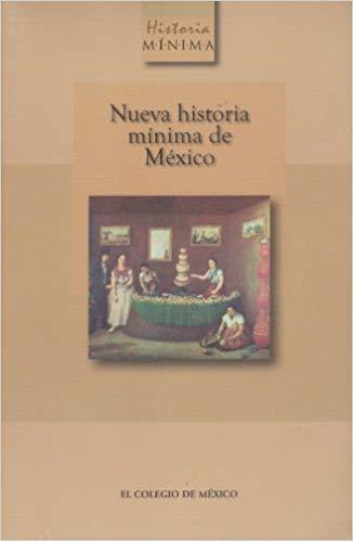 NUEVA HISTORIA MINIMA DE MEXICO: Amazon.es: PABLO ESCALANTE ...