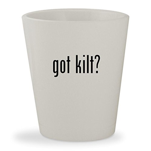 got kilt? - White Ceramic 1.5oz Shot - Kilt Lifter Beer