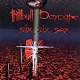 Six Six Sex by Pitbull Daycare (1998-06-09)