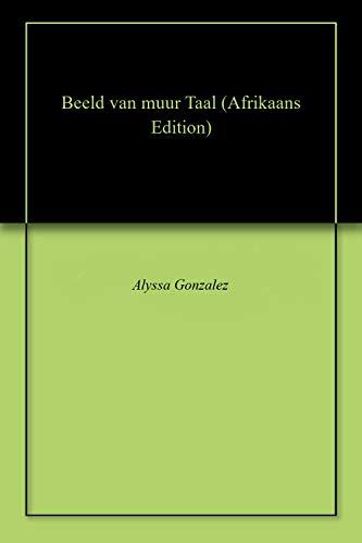 Beeld van muur Taal (Afrikaans Edition) ()