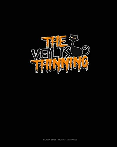 The Veil Is Thinning: Blank Sheet Music - 12 Staves -