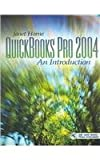 Quickbook 2004 : An Introduction, Horne, Janet, 0131523805