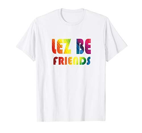 Lez Be Friends - lesbian theme