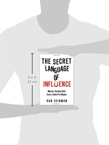 The Secret Language of Influence: Master the One Skill Every Sales Pro Needs by AMACOM