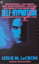 Self-Hypnotism - Technique And Its Use In Daily Living. by Prentice Hall