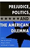 Prejudice, Politics, and the American Dilemma, , 0804724822