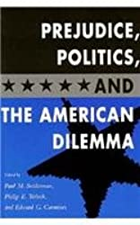 Prejudice, Politics and the American Dream