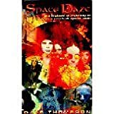 Space Daze: The History and Mystery of Electronic Ambient Space Rockby Dave Thompson