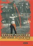 Recife / Sevilha: Joao Cabral de Melo Neto (Bebeto - Recife / Sevilha: Joao Cabral de Melo Neto