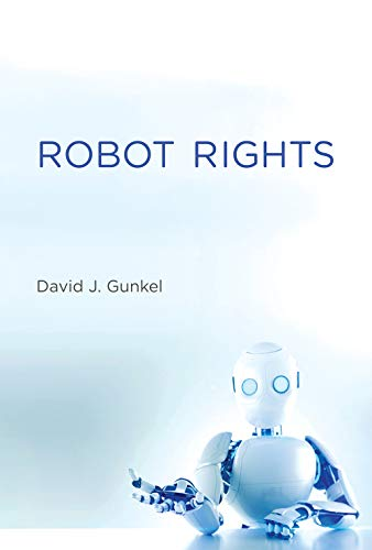 Robot Rights (The MIT Press)