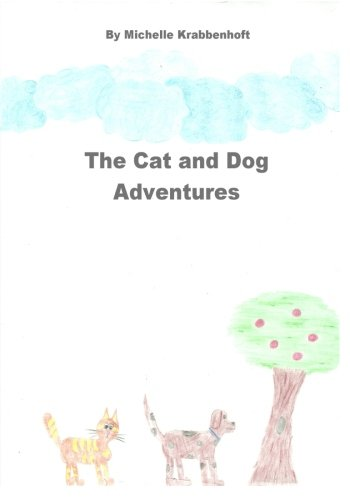 Download The Cat and Dog Adventures pdf epub