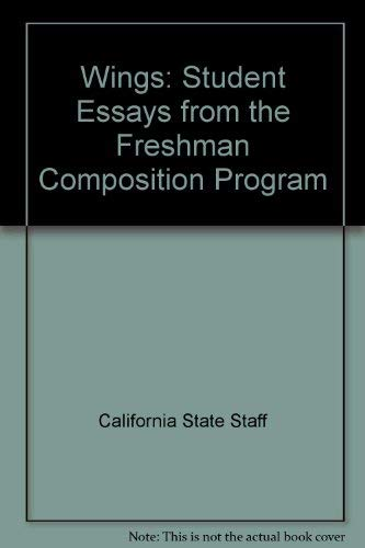 Wings: Student Essays from the Freshman Composition Program