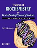 Textbook of Biochemistry for Dental/Nursing/Pharmacy Students, Chatterjea, 818061204X