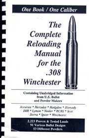 One Book, One Caliber Loadbook for the .308 Winchester