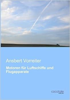 Motoren fuer Luftschiffe und Flugapparate