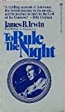 To Rule the Night, James Irwin, 0345242378