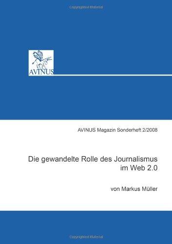 die-gewandelte-rolle-des-journalismus-im-web-2-0-avinus-magazin-sonderedition