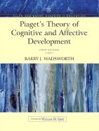 piagets-theory-of-cognitive-affective-development-foundations-of-constructivism-update-5th-edition