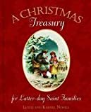 img - for A Christmas Treasury for Latter-day Saint Families book / textbook / text book
