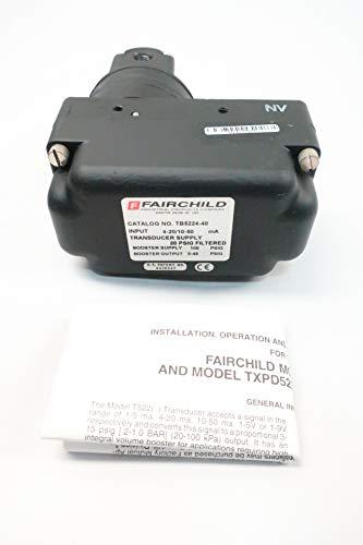 FAIRCHILD TB5224-40 Electro-Pneumatic TRANSDUCER 4-20MA 100PSI D633277