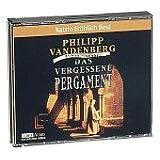 Philipp Vandenberg - Das vergessene Pergament - Hörbuch (6 CDs)