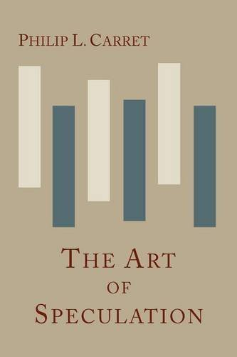 The Art of Speculation by Philip L. Carret (2012-01-18)