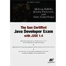 The Sun Certified Java Developer Exam with J2SE 1.4