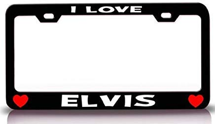 AUdddflsicenshf I Love Elvis Romantic Steel Metal License Plate Frame Style #7 Black