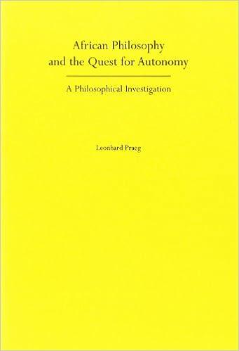 African Philosophy And The Quest For Autonomy: A Philosophical Investigation. (Studien zur interkulturellen Philosophie 11) (Studien zur ... / Etudes de philosophie interculturelle)