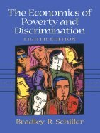 Download Economics of Poverty & Discrimination (8th, 01) by Schiller, Bradley R [Paperback (2000)] pdf epub