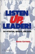 Listen up, Leader! ((2nd,)00) by Cottrell, David [Paperback (2000)]