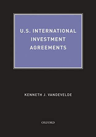 US International Investment Agreements  Kindle Edition By Kenneth