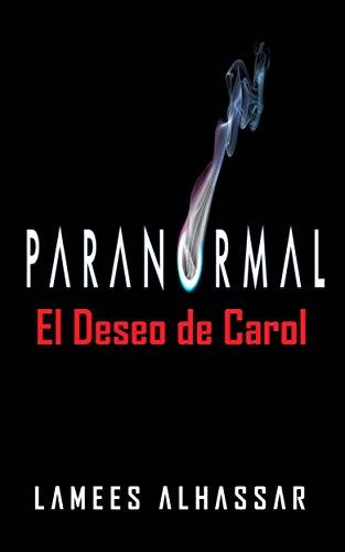 El Deseo De Carol (Spanish Edition) by [Lamees Alhassar]