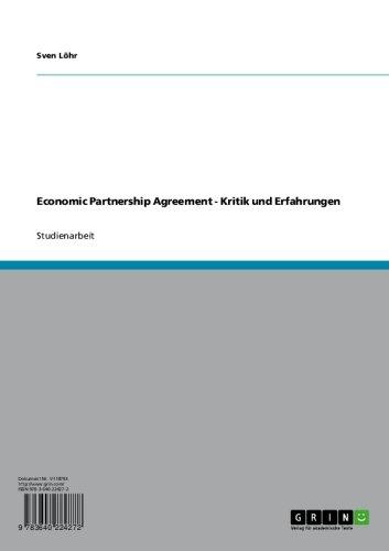Economic Partnership Agreement - Kritik und Erfahrungen (German Edition)