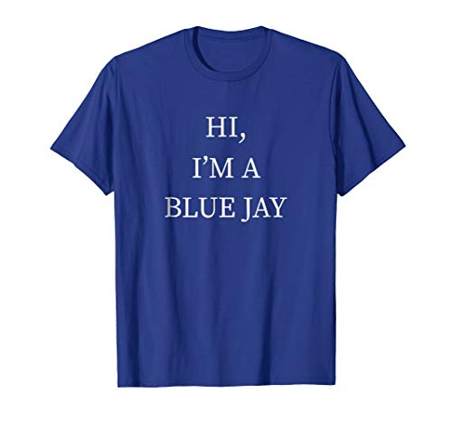 I'm a Blue Jay Halloween Costume Shirt Funny Last Minute -