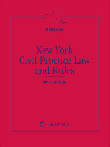 new-york-civil-practice-law-and-rules-2012-redbook-1st-first-edition-by-lexisnexis-2011