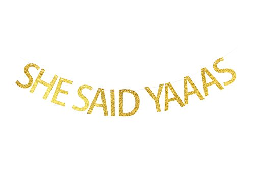 LOVELY BITON™ Gold She Said Yaaas Letters Banner Decoration Kit Themed Party Banner for Birthday Wedding Showers Photo Props Window Decor ()