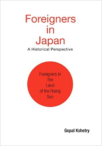 FOREIGNERS IN JAPAN : A Historical Perspective