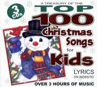 Wonder Kids: A Treasury of the Top 100 Christmas Songs for Kids