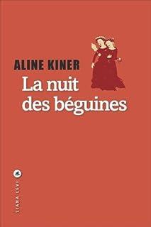 La nuit des béguines, Kiner, Aline