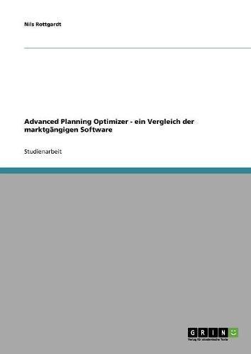 Advanced Planning Optimizer - ein Vergleich der marktgängigen Software (German Edition) ebook