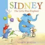 Read Online By Sharon Rentta Sidney the Little Blue Elephant [Paperback] pdf