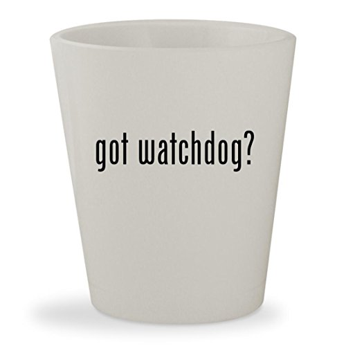 got watchdog? - White Ceramic 1.5oz Shot Glass (Rex Alarm Dog)