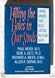 img - for Filling the Holes in Our Souls: Caring Groups That Build Lasting Relationships book / textbook / text book