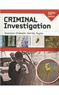 Criminal investigation 10th (tenth) edition: charles swanson.