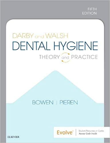 Darby and Walsh Dental Hygiene E-Book: Theory and Practice, 5th Edition - Original PDF
