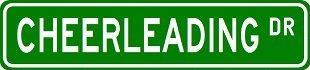 CHEERLEADING Street Sign ~ Custom Street Sign - Sticker Decal Wall Window Door Art Vinyl - 8.25