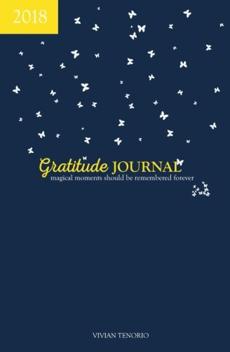 Download 2018 Gratitude Journal - Navy Nights: Magical Moments Should be Remembered Forever pdf epub